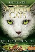 Cover-Bild zu Warrior Cats - Zeichen der Sterne. Die letzte Hoffnung von Hunter, Erin