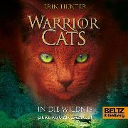 Cover-Bild zu Warrior Cats. In die Wildnis (Audio Download) von Hunter, Erin
