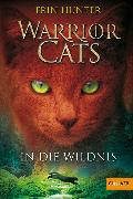 Cover-Bild zu Warrior Cats. In die Wildnis (eBook) von Hunter, Erin