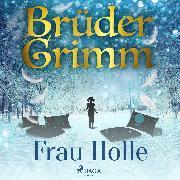 Cover-Bild zu Frau Holle (Audio Download) von Grimm, Brüder