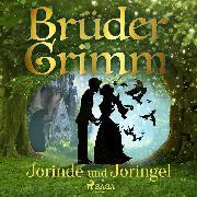 Cover-Bild zu Jorinde und Joringel (Audio Download) von Grimm, Brüder