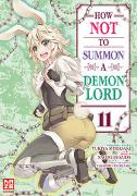 Cover-Bild zu Fukuda, Naoto: How NOT to Summon a Demon Lord - Band 11