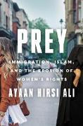 Cover-Bild zu Prey von Hirsi Ali, Ayaan