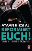 Cover-Bild zu Reformiert euch! von Hirsi Ali, Ayaan
