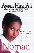 Cover-Bild zu Nomad: From Islam to America: A Personal Journey Through the Clash of Civilizations von Hirsi Ali, Ayaan