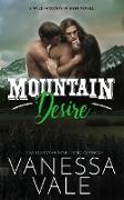 Cover-Bild zu Mountain Desire (Wild Mountain Men, #3) (eBook) von Vale, Vanessa