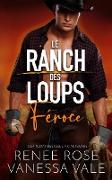 Cover-Bild zu Féroce (Le ranch des Loups) (eBook) von Rose, Renee