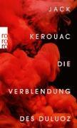 Cover-Bild zu Die Verblendung des Duluoz (eBook) von Kerouac, Jack