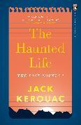 Cover-Bild zu The Haunted Life (eBook) von Kerouac, Jack