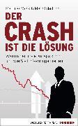Cover-Bild zu Der Crash ist die Lösung (eBook) von Weik, Matthias
