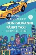 Cover-Bild zu Don Giovanni fährt Taxi. Novelletten