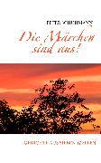 Cover-Bild zu Die Märchen sind aus! (eBook) von Schuhmann, Peter