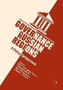 Cover-Bild zu Governance in Russian Regions (eBook) von Kropp, Sabine (Hrsg.)