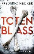 Cover-Bild zu Totenblass von Hecker, Frederic