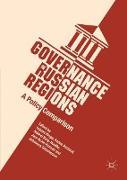 Cover-Bild zu Governance in Russian Regions von Kropp, Sabine (Hrsg.)