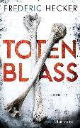 Cover-Bild zu Totenblass (eBook) von Hecker, Frederic
