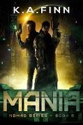 Cover-Bild zu Mania (Nomad Series, #5) (eBook) von Finn, K. A.
