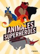 Cover-Bild zu Animales superhéroes von Plantevin, Guillaume
