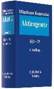 Cover-Bild zu Bd. 1: Münchener Kommentar zum Aktiengesetz Band 1: §§ 1-75 - Münchener Kommentar zum Aktiengesetz von Goette, Wulf (Hrsg.)