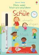 Cover-Bild zu Brooks, Felicity: Meine ersten Wisch-und-weg-Wörter: In der Schule