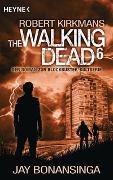 Cover-Bild zu Bonansinga, Jay: The Walking Dead 6