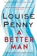 Cover-Bild zu Penny, Louise: A Better Man (eBook)