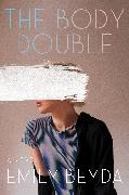 Cover-Bild zu The Body Double (eBook) von Beyda, Emily