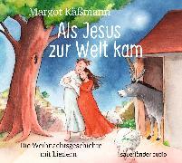 Cover-Bild zu Als Jesus zur Welt kam von Käßmann, Margot