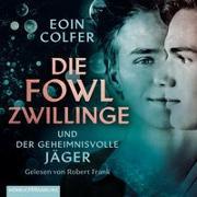 Cover-Bild zu Die Fowl-Zwillinge und der geheimnisvolle Jäger von Colfer, Eoin