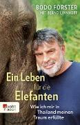 Cover-Bild zu Ein Leben für die Elefanten (eBook) von Förster, Bodo