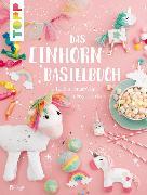 Cover-Bild zu Das Einhorn-Bastelbuch (eBook) von Deges, Pia