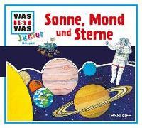 Cover-Bild zu WAS IST WAS Junior Hörspiel-CD: Sonne, Mond und Sterne von Habersack, Charlotte