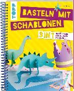 Cover-Bild zu Basteln mit Schablonen von Deges, Pia
