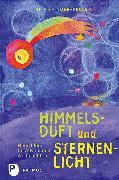 Cover-Bild zu Himmelsduft und Sternenlicht von Efinger-Keller, Rita