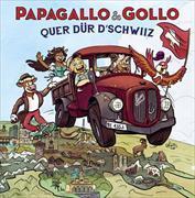 Cover-Bild zu Papagallo & Gollo - Quer dür d'Schwiiz von Pfeuti, Marco