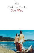 Cover-Bild zu New Wave von Kracht, Christian