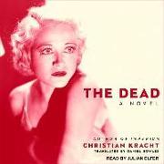 Cover-Bild zu The Dead von Kracht, Christian