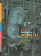 Cover-Bild zu Re-Reading Perspecta von Stern, Robert A. M. (Dean, Yale School of Architecture) (Hrsg.)