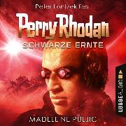Cover-Bild zu Schwarze Ernte, Dunkelwelten - Perry Rhodan 3 (Ungekürzt) (Audio Download) von Puljic, Madeleine