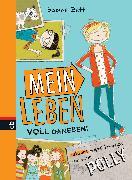 Cover-Bild zu Mein Leben voll daneben! (eBook) von Zett, Sabine