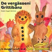 Cover-Bild zu De vergässeni Grittibänz von Hegglin-Bartholet, Brigitte