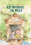 Cover-Bild zu Le monde de Vali von Werner, Carmen