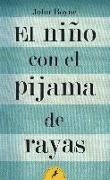Cover-Bild zu El niño con el pijama de rayas von Boyne, John