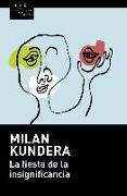 Cover-Bild zu La fiesta de la insignificancia von Kundera, Milan