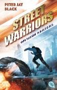 Cover-Bild zu Street Warriors - Operation P.R.O.T.E.U.S (eBook) von Black, Peter Jay