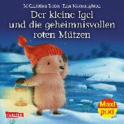 Cover-Bild zu Maxi Pixi 285: VE 5 Der kleine Igel und die geheimnisvollen roten Mützen (5 Exemplare) von Butler, M Christina