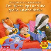 Cover-Bild zu Maxi Pixi 286: VE 5 Der kleine Igel und die große Kuscheldecke (5 Exemplare) von Butler, M Christina