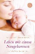 Cover-Bild zu Leben mit einem Neugeborenen von Sichtermann, Barbara
