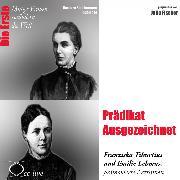 Cover-Bild zu Prädikat Ausgezeichnet - Die Ärztinnen Franziska Tiburtius und Emilie Lehmus (Audio Download) von Sichtermann, Barbara