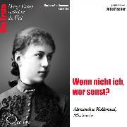 Cover-Bild zu Wenn nicht ich, wer sonst? Die Ministerin Alexandra Kollontai (Audio Download) von Sichtermann, Barbara